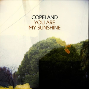 copeland-you-are-my-sunshine
