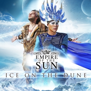 empire-of-the-sun-ice-on-the-dune-high-artwork