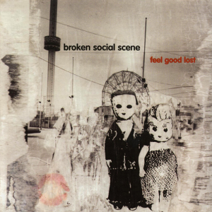 Feel+Good+Lost+Broken+Social+Scene+2003+Feel