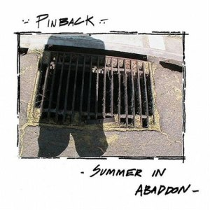 Summer_In_Abaddon-Pinback_480