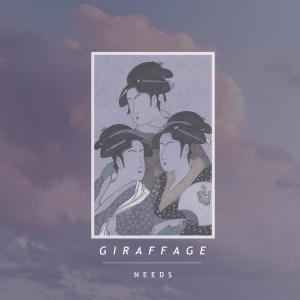 giraffage-needs